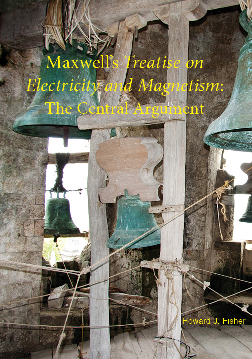 Maxwell's Treatise: The Central Argumentcover